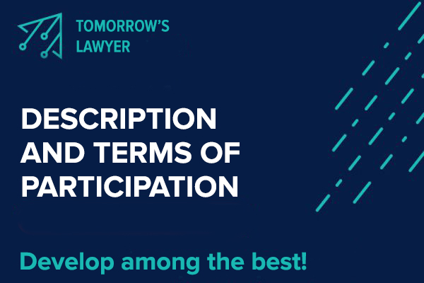DESCRIPTION AND TERMS OF PARTICIPATION IN THE TOMORROW'S LAWYER PROGRAM