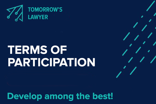 TERMS OF PARTICIPATION IN THE TOMORROW'S LAWYER PROGRAM