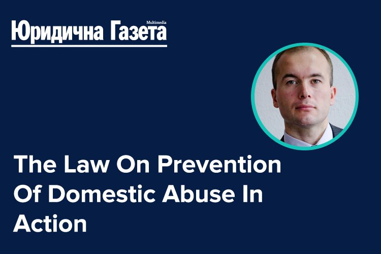 """And If It Goes To Fight, I Will Bite"" — The Law On Prevention Of Domestic Abuse In Action"